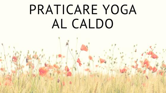 yoga al caldo